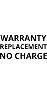 Warranty Replacement no charge